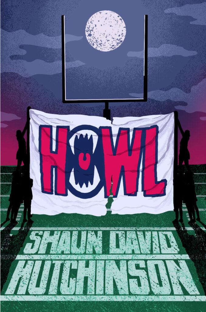 Cover of HOWL by Shaun David Hutchinson